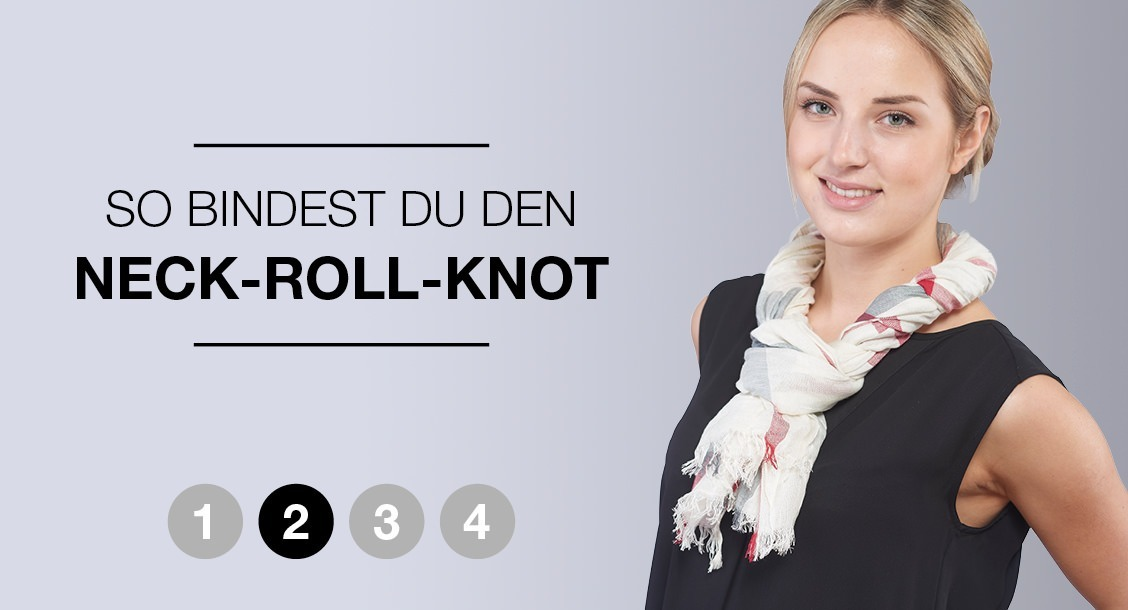So bindest du den Neck-Roll-Knot